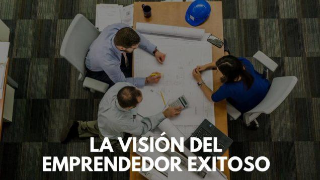 visión del emprendedor