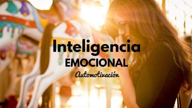 Automotivación en las competencias de la inteligencia emocional