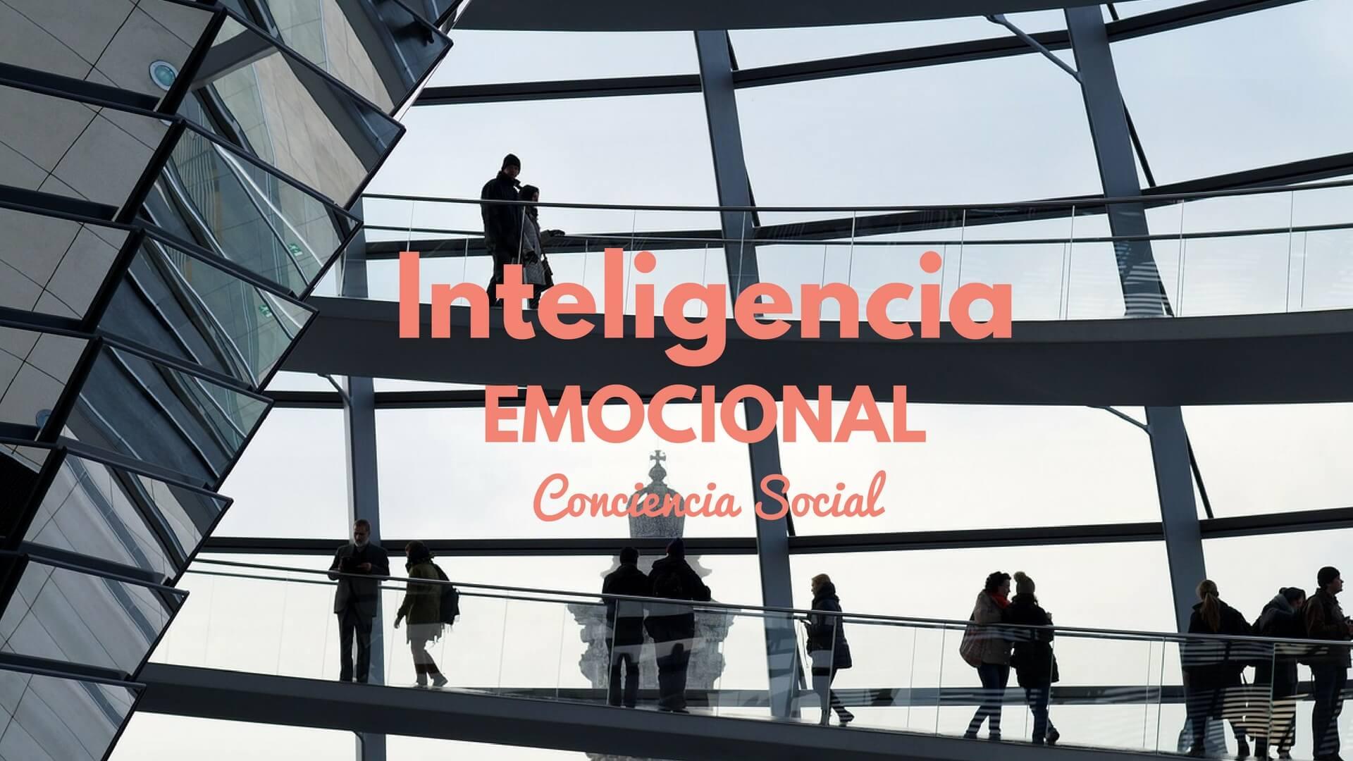 La Conciencia Social nteligencia emocional