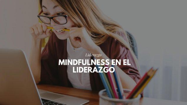 Mindfulness en el liderazgo