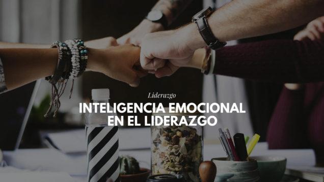 inteligencia emocional en el liderazgo