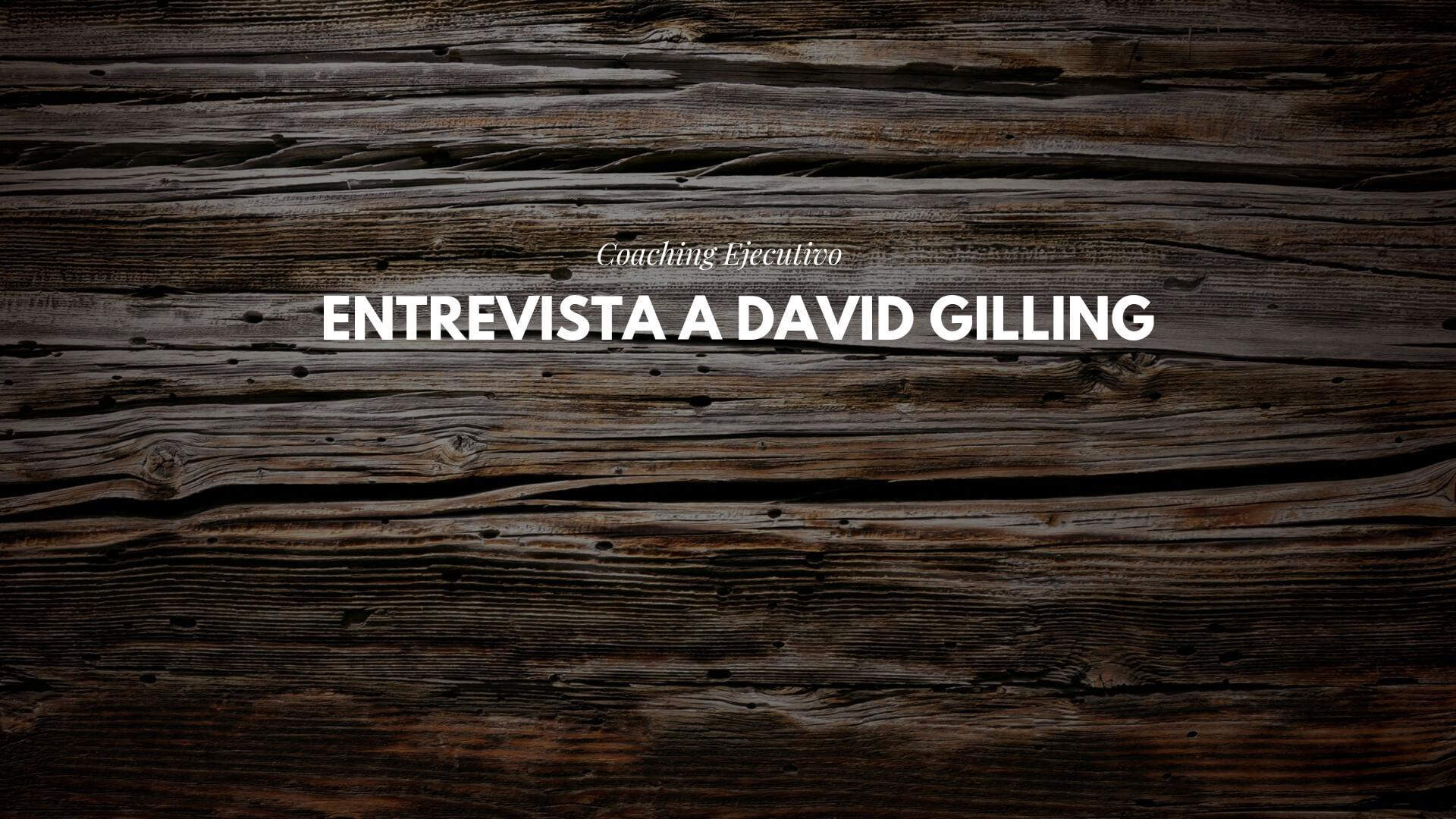 Entrevista a David Gilling